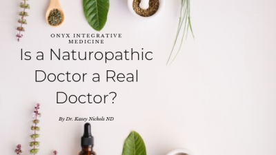 Is a Naturopathic Doctor a Real Doctor Gilbert AZ