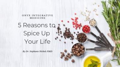 Why Spices are good for your health Onyx Integrative Medicine Gilbert AZ