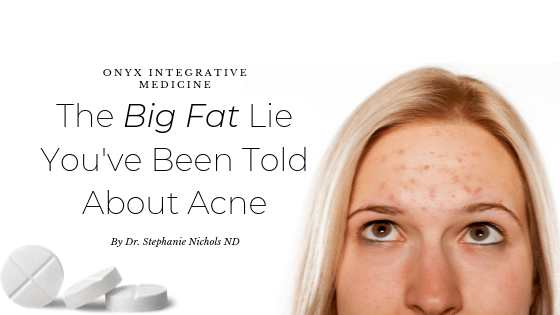 what causes acne? Naturopathic doctor gilbert az